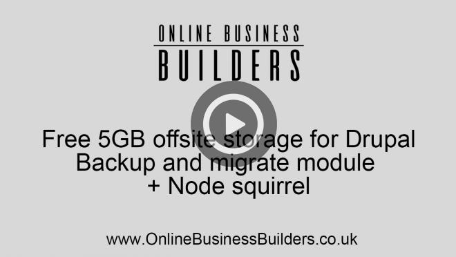 Free 5GB offsite storage for backups; Drupal Websites video