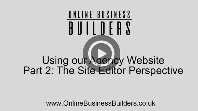 Using our agency website part 2 - site editor perspective. video